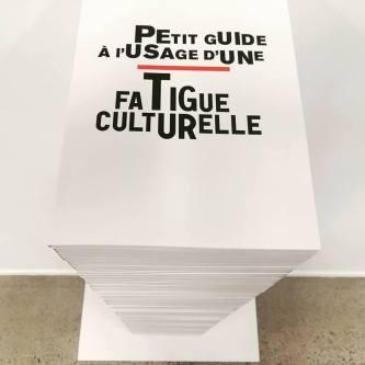 Petit guide à l'usage d'une Fatigue culturelle